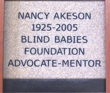 Nancy Akeson 1925-2005 Blind Babies Foundation Advocate/Mentor