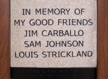 In memory of my good friends Jim Carballo, Sam Johnson, Louis Strickland