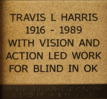 Travis L. Harris 1916 - 1989 With Vision and Action led Work for Blind in OK