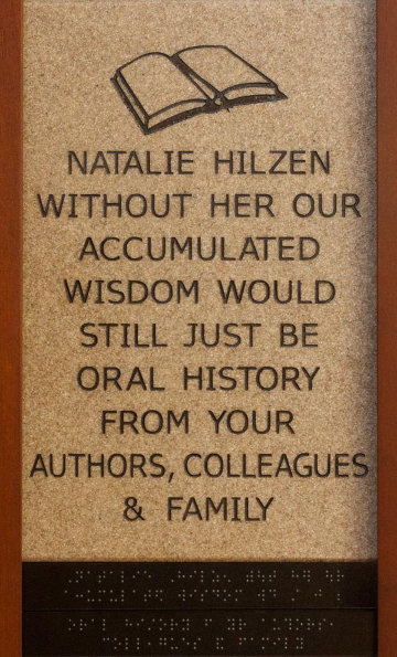 Natalie Hilzen Without Her our Accumulated Wisdom Would Still Just be Oral History from your Authors, Colleagues and Family