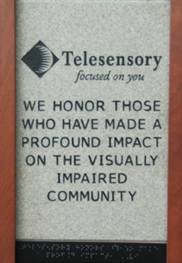 (logo) Telesensory focused on you We Honor Those Who Have Made a Profound Impact on the Visually Impaired Community