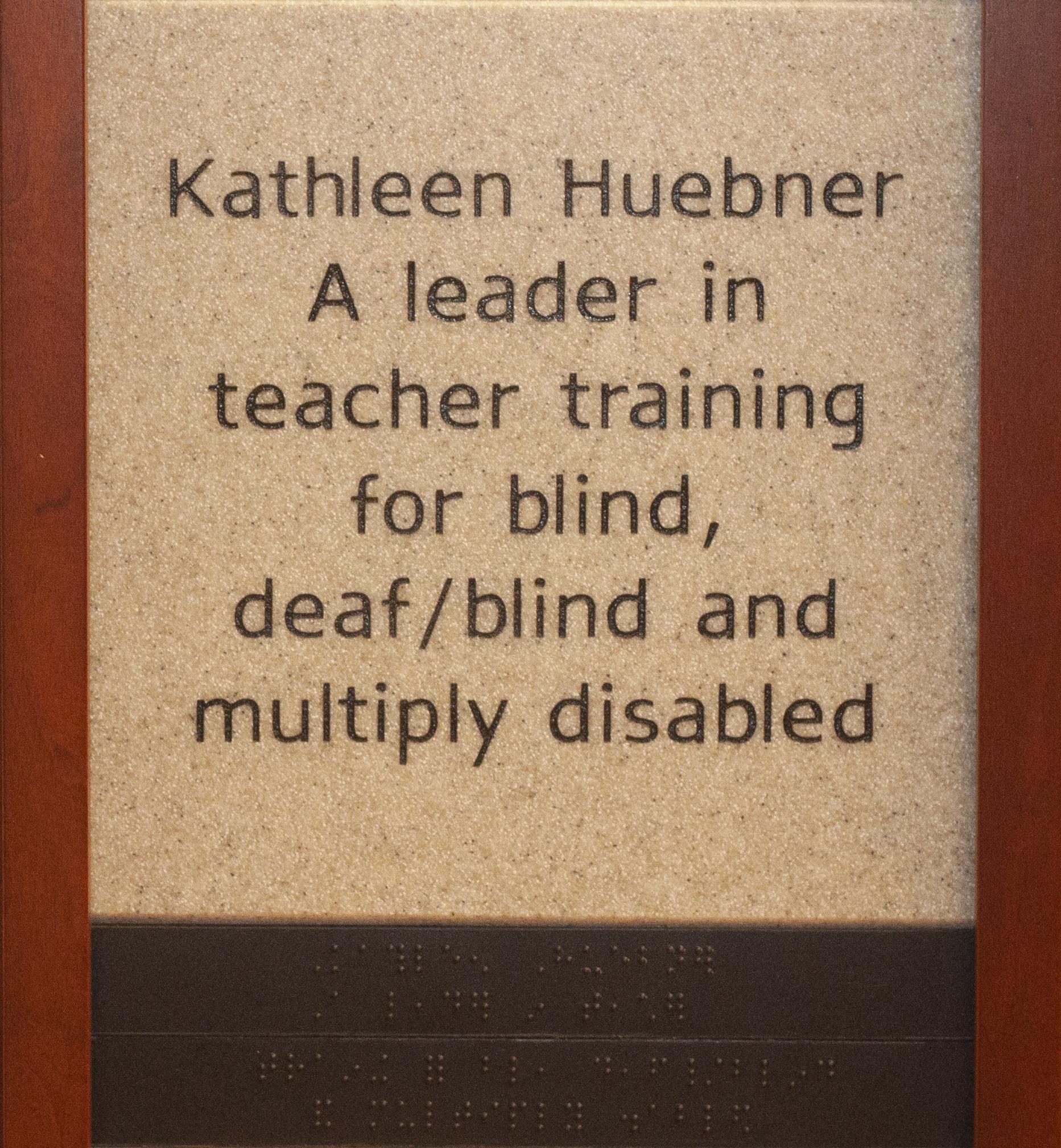 Kathleen Huebner, A leader in teacher training for blind, deaf/blind and multiply disabled