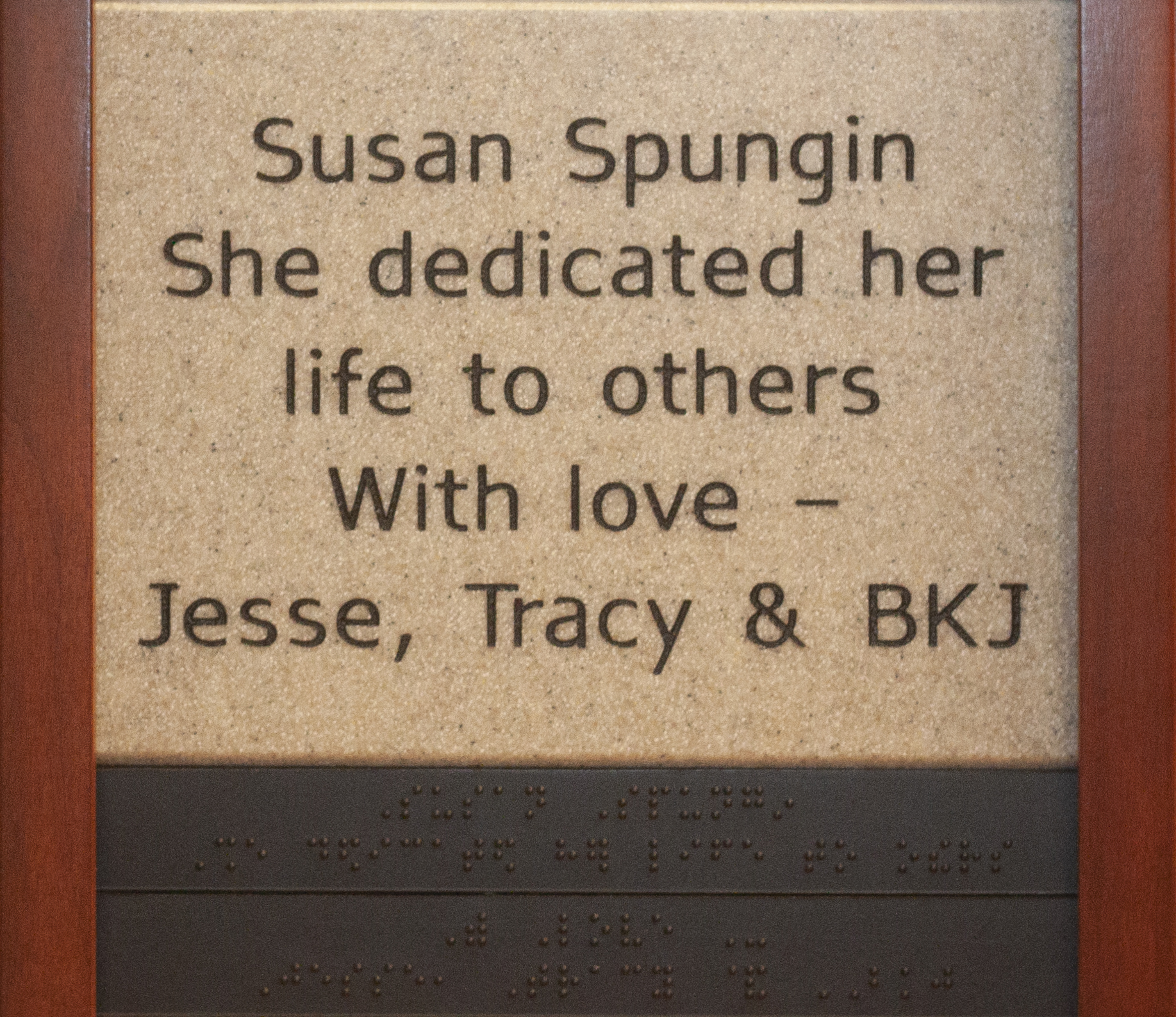 Susan Spungin, She dedicated her life to others, With love – Jesse, Tracy & BKJ