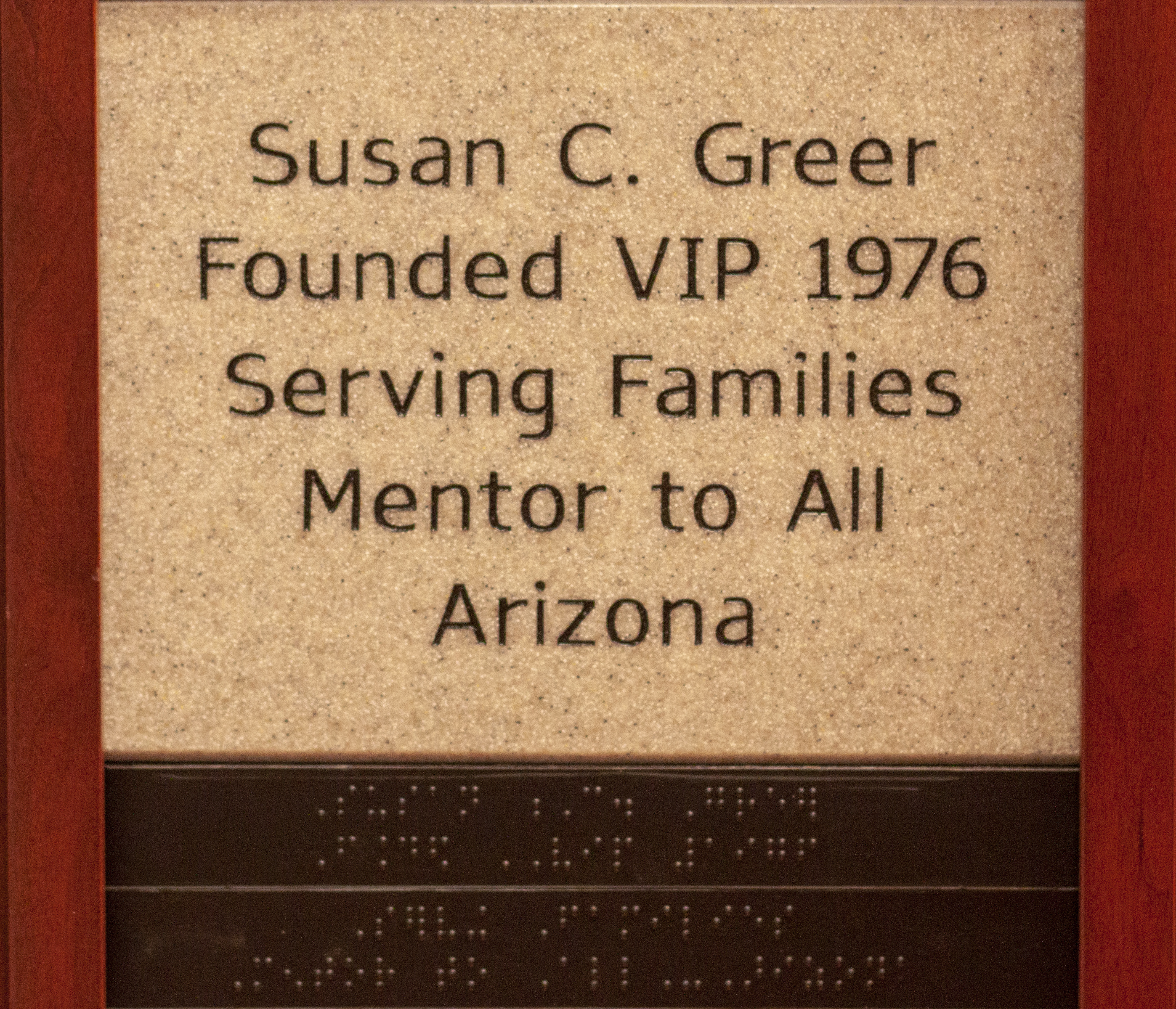 Susan C. Greer Founded VIP 1976 Serving Families Mentor to All Arizona